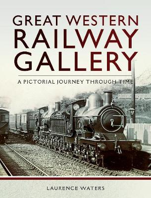 Great Western Railway Gallery - Laurence Waters