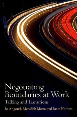 Negotiating Boundaries at Work - Jo Angouri