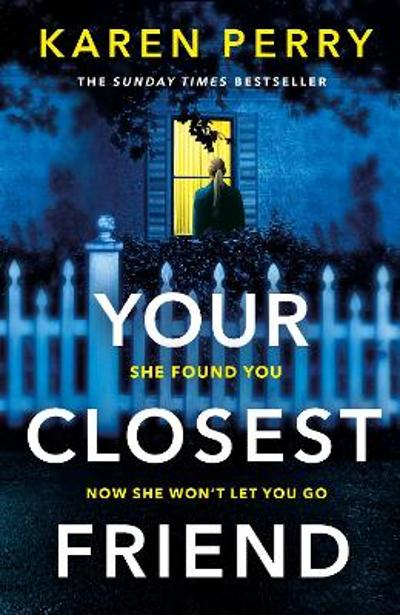 Your Closest Friend - Karen Perry