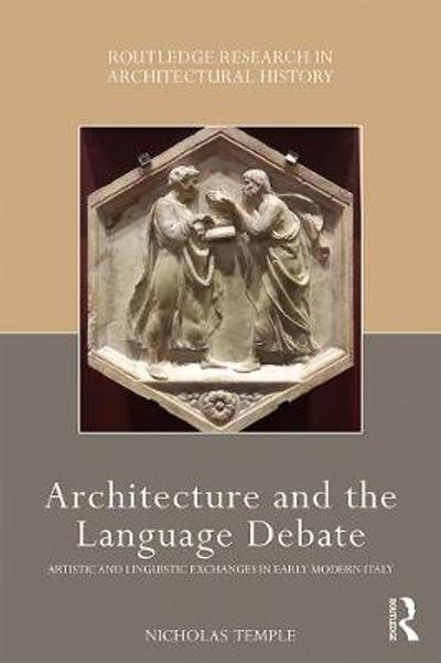 Architecture and the Language Debate - Nicholas Temple