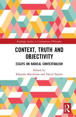 Context, Truth and Objectivity - Eduardo Marchesan