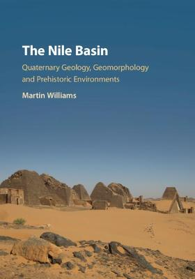 The Nile Basin - Martin Williams