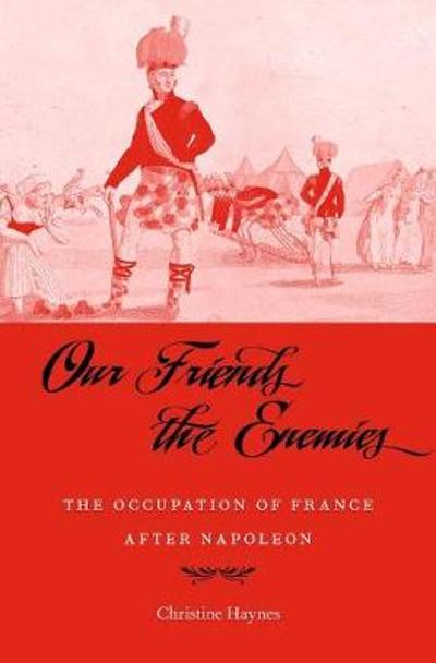 Our Friends the Enemies - Christine Haynes