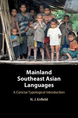 Mainland Southeast Asian Languages - N. J. Enfield