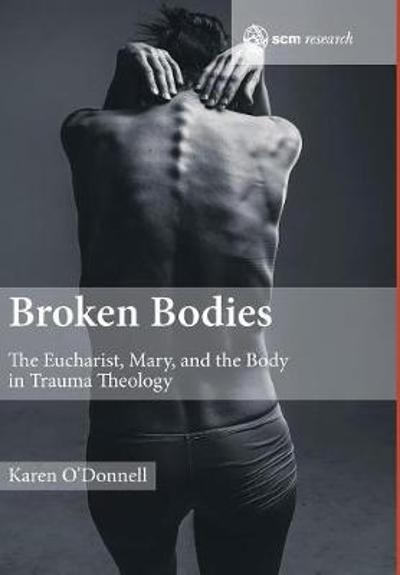 Broken Bodies - Karen O'Donnell