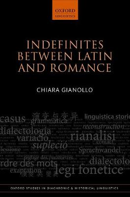 Indefinites between Latin and Romance - Chiara Gianollo