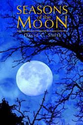 Seasons of the Moon - A A Bird Professor of History David C Smith