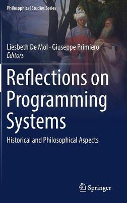 Reflections on Programming Systems - Liesbeth De Mol