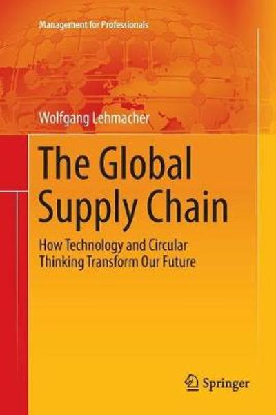 The Global Supply Chain - Wolfgang Lehmacher