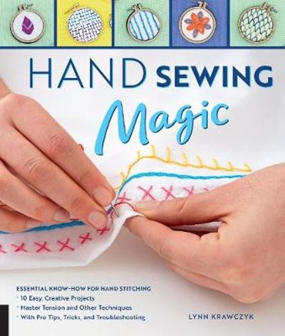Hand Sewing Magic - Lynn Krawczyk