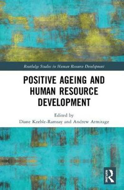 Positive Ageing and Human Resource Development - Diane Keeble-Ramsay