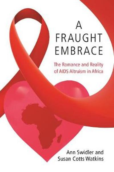 A Fraught Embrace - Ann Swidler