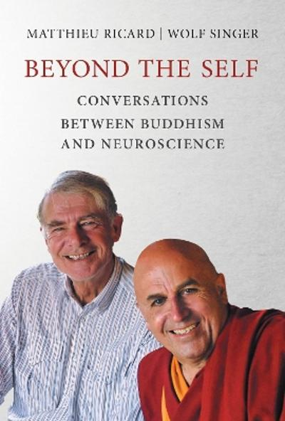 Beyond the Self - Matthieu Ricard