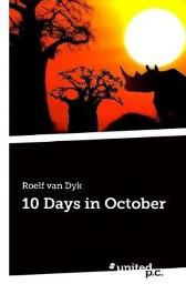 10 Days in October - Roelf van Dyk