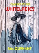 Whiteladies - Mrs Oliphant