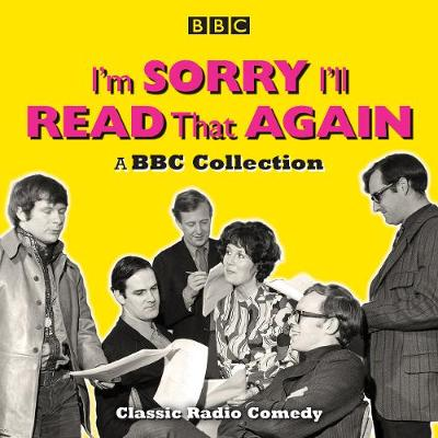 I'm Sorry, I'll Read That Again: A BBC Collection - Graeme Garden