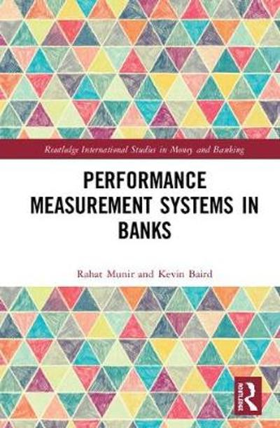 Performance Measurement Systems in Banks - Rahat Munir