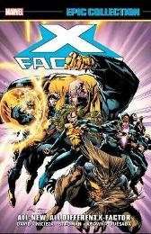 X-factor Epic Collection: All-new, All-different X-factor - Peter David Fabian Nicieza Larry Stroman