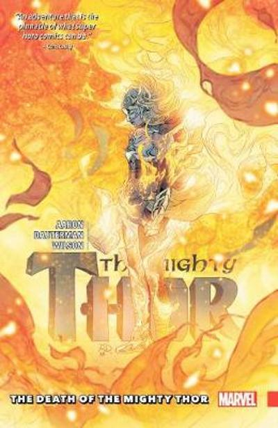 Mighty Thor Vol. 5: The Death Of The Mighty Thor - Jason Aaron