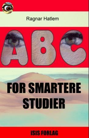 ABC for smartere studier - Ragnar Hatlem