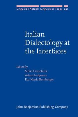 Italian Dialectology at the Interfaces - Silvio Cruschina