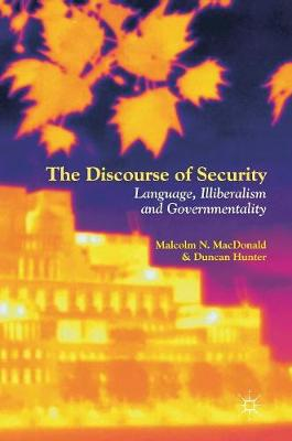 The Discourse of Security - Malcolm N. MacDonald