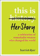 This Is HerStory - Harriet Dyer