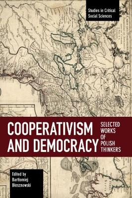 Cooperativism And Democracy - Bartlomiej Blesznowski