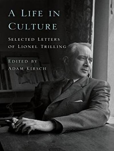Life in Culture - Lionel Trilling