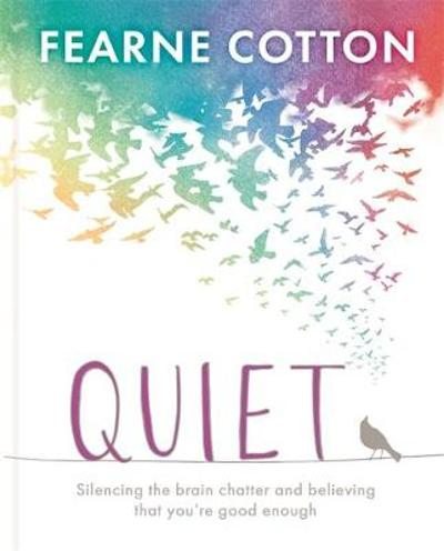 Quiet - Fearne Cotton