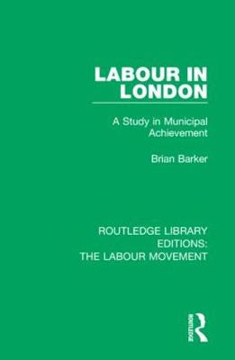 Routledge Library Editions: The Labour Movement - Various
