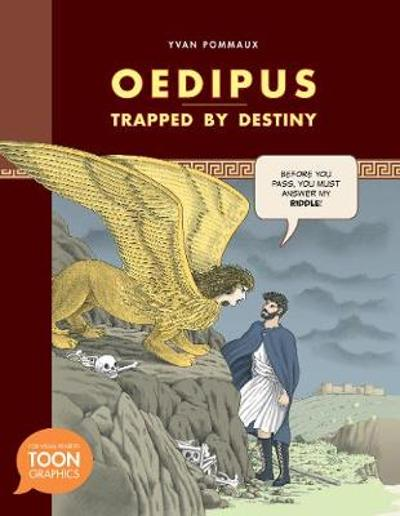 Oedipus: Trapped by Destiny - Yvan Pommaux