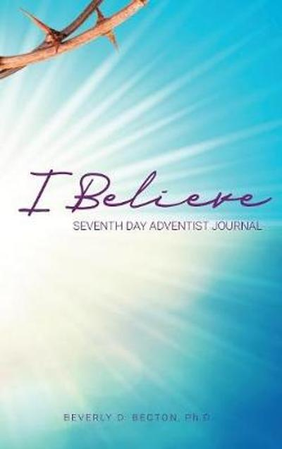 I Believe - Beverly D Becton
