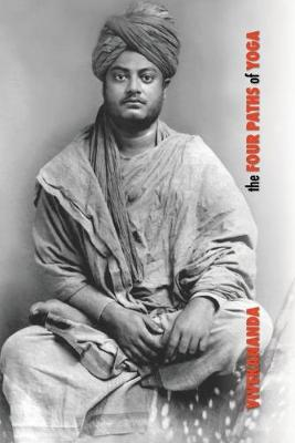The Four Paths of Yoga - Swami Vivekananda