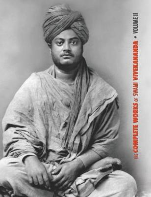 The Complete Works of Swami Vivekananda - Volume 2 - Swami Vivekananda