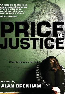 Price of Justice - Alan Brenham