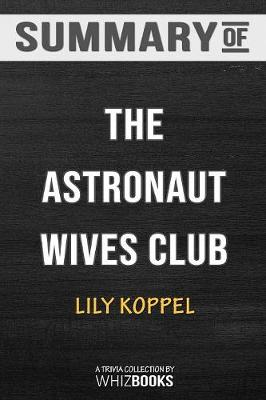Summary of the Astronaut Wives Club - Whizbooks