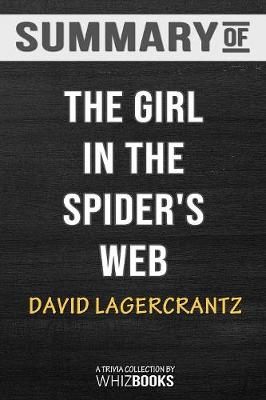Summary of the Girl in the Spider's Web (Millennium Series) - Whizbooks