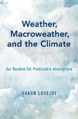 Weather, Macroweather, and Climate - Shaun Lovejoy