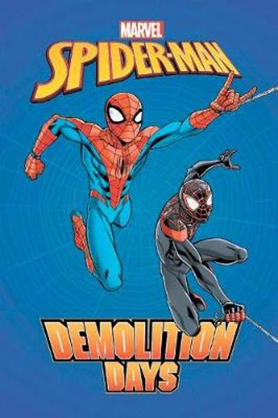 Spider-man: Demolition Days - Brian Smith