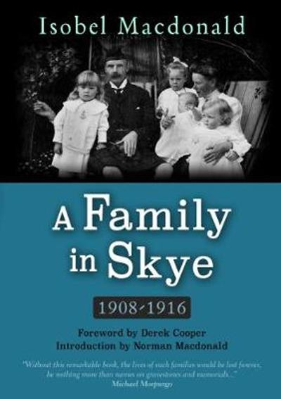 A A Family in Skye - Isobel Macdonald