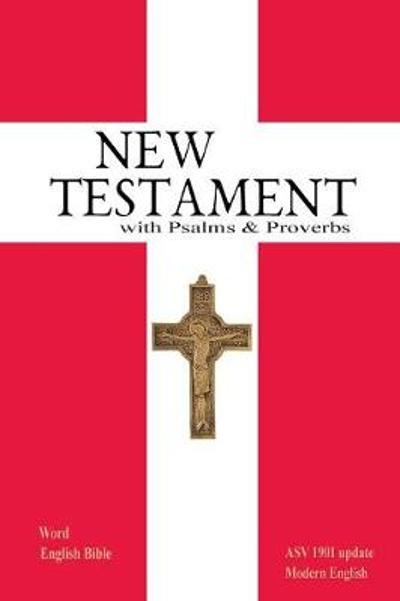New Testament with Psalms & Proverbs - Michael Paul Johnson