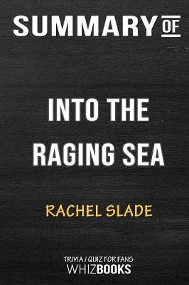 Summary of Into the Raging Sea - Whizbooks