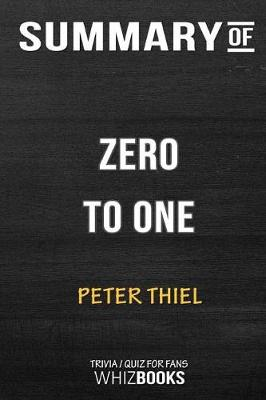 Summary of Zero to One - Whizbooks