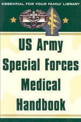 US Army Special Forces Medical Handbook - U S Army
