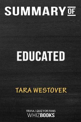 Summary of Educated - Whizbooks