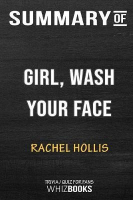 Summary of Girl, Wash Your Face - Whizbooks
