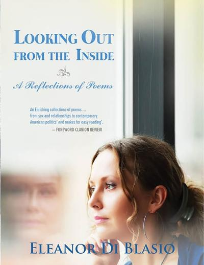 Looking Out From The Inside - Eleanor Di Blasio