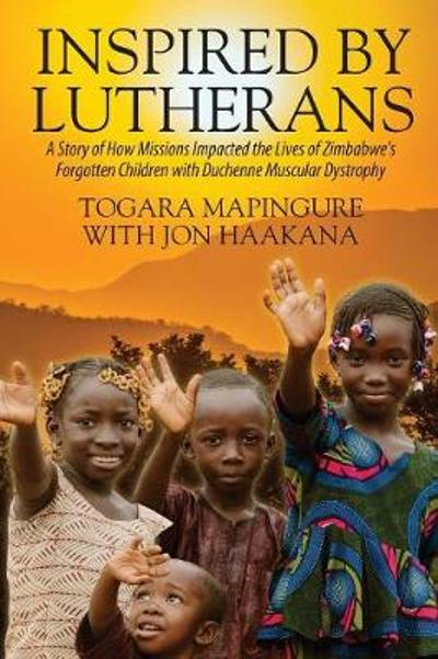 Inspired by Lutherans - Togara Mapingure