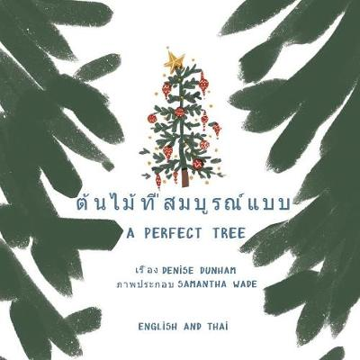 A Perfect Tree - Denise Dunham
